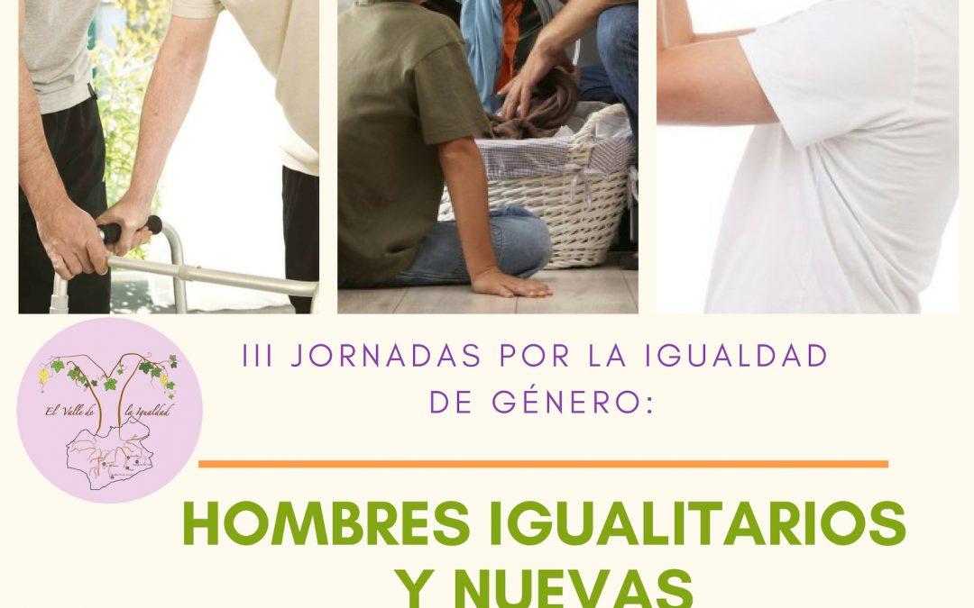 III Jornadas por la Igualdad de Género: Hombres Igualitarios y Nuevas Masculinidades