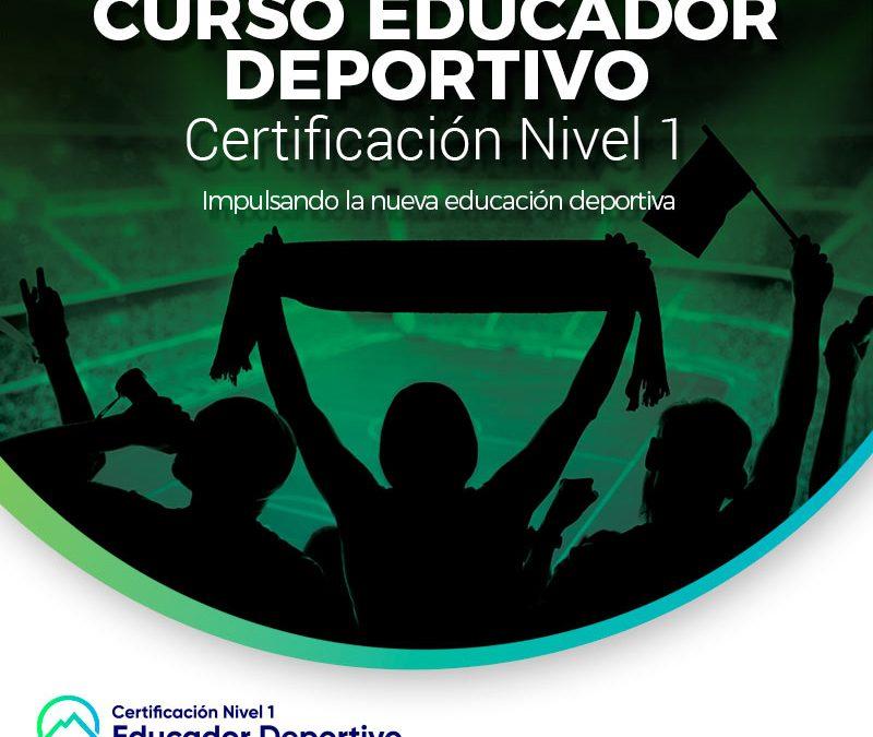 Certificación Educador Deportivo Nivel 1