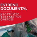"""Estreno documental """"COVID LA HISTORIA DE NUESTROS HÉROES"""""""